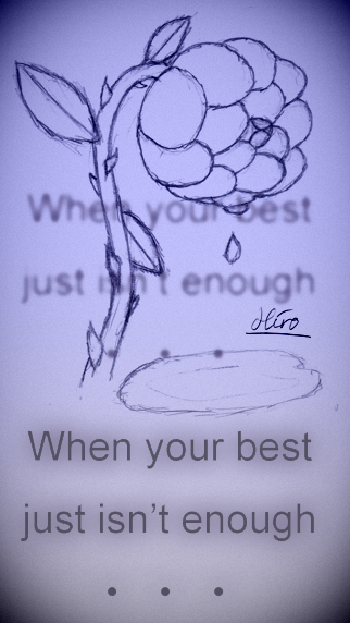 When Your Best…